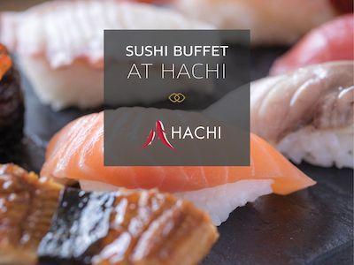 高級日本食レストラン「八」のお寿司ビュッフェ